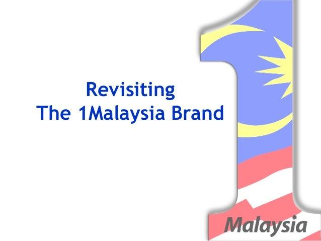 RevisitingThe 1Malaysia Brand