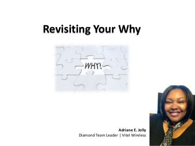 Adriane E. Jolly Diamond Team Leader | Vitel Wireless Revisiting Your Why