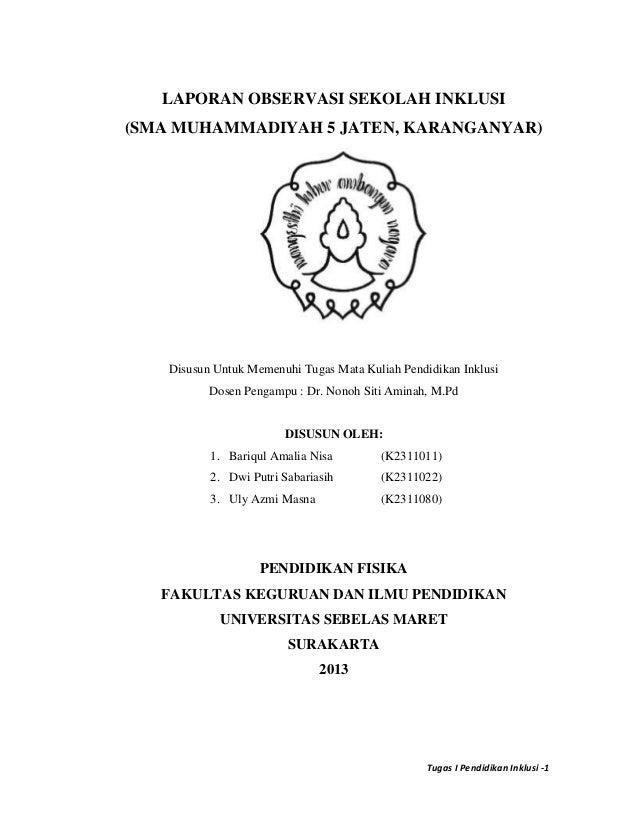 LAPORAN OBSERVASI SEKOLAH INKLUSI(SMA MUHAMMADIYAH 5 JATEN, KARANGANYAR)    Disusun Untuk Memenuhi Tugas Mata Kuliah Pendi...