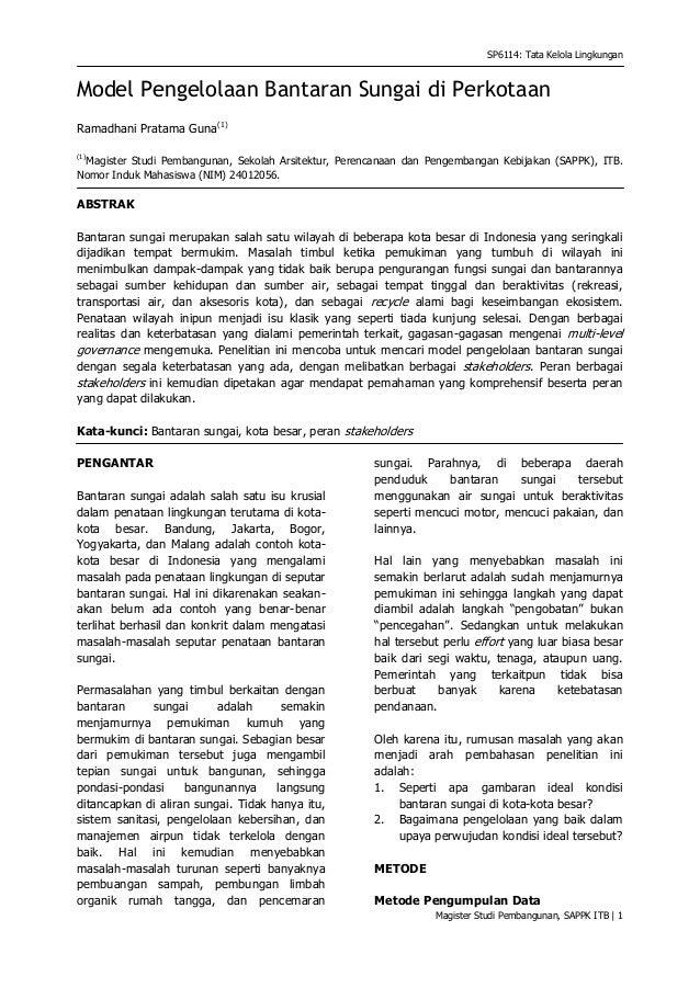 SP6114: Tata Kelola LingkunganModel Pengelolaan Bantaran Sungai di PerkotaanRamadhani Pratama Guna(1)(1) Magister Studi Pe...