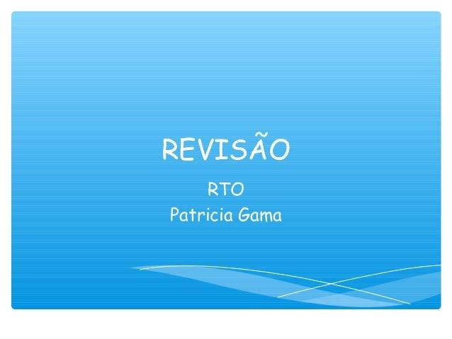 REVISÃORTOPatricia Gama