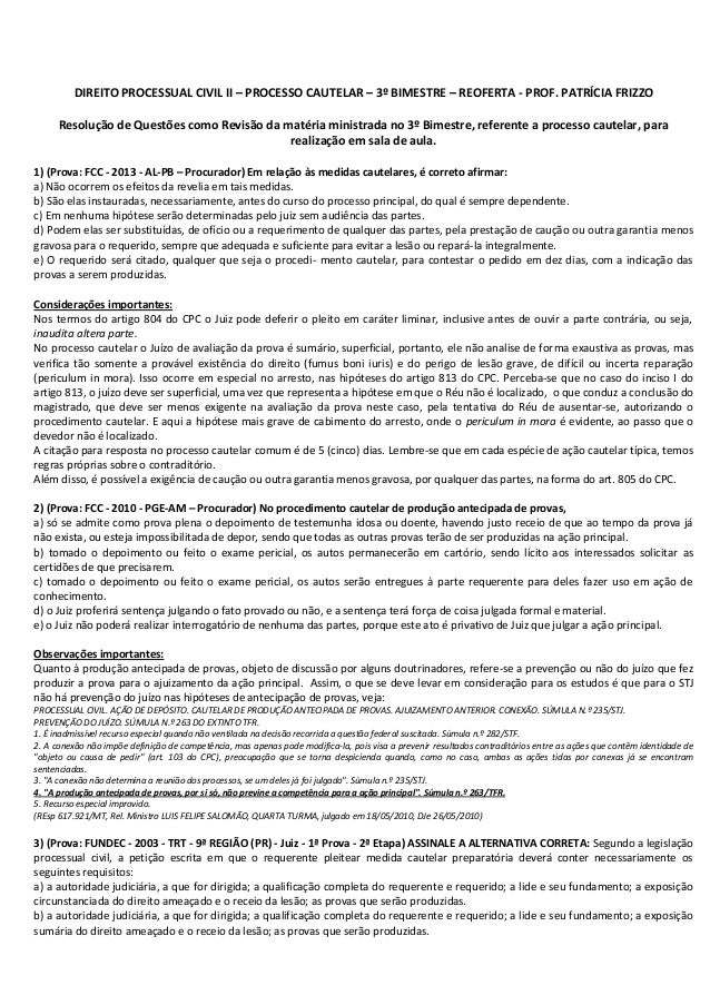DIREITO PROCESSUAL CIVIL II – PROCESSO CAUTELAR – 3º BIMESTRE – REOFERTA - PROF. PATRÍCIA FRIZZO Resolução de Questões com...