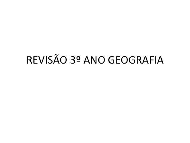REVISÃO 3º ANO GEOGRAFIA
