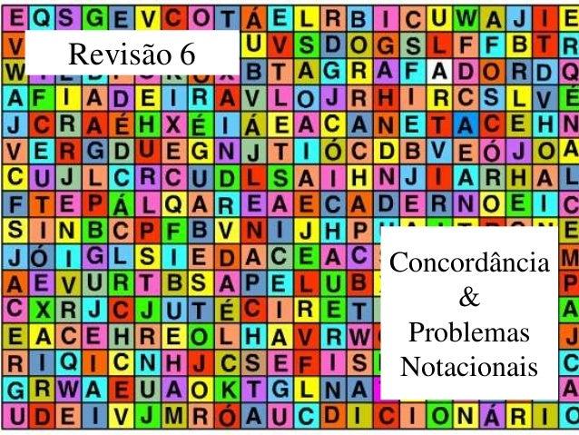 Revisão 6Concordância&ProblemasNotacionais