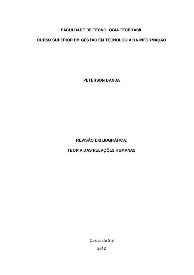 FACULDADE DE TECNOLOGIA TECBRASILCURSO SUPERIOR EM GESTÃO EM TECNOLOGIA DA INFORMAÇÃO                  PETERSON DANDA     ...