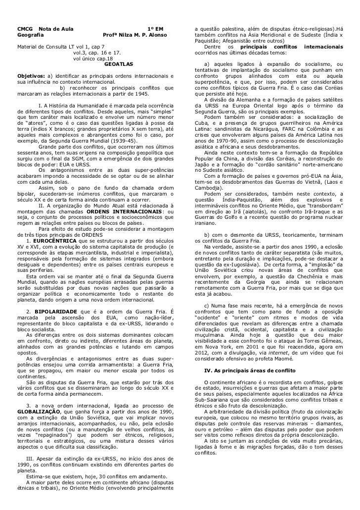 CMCG Nota de Aula                                   1º EM          a questão palestina, além de disputas étnico-religiosas...