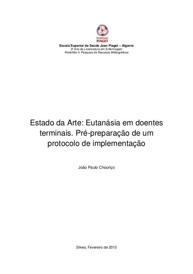 Escola Superior de Saúde Jean Piaget – Algarve 3º Ano da Licenciatura em Enfermagem Portefólio II: Pesquisa de Recursos Bi...