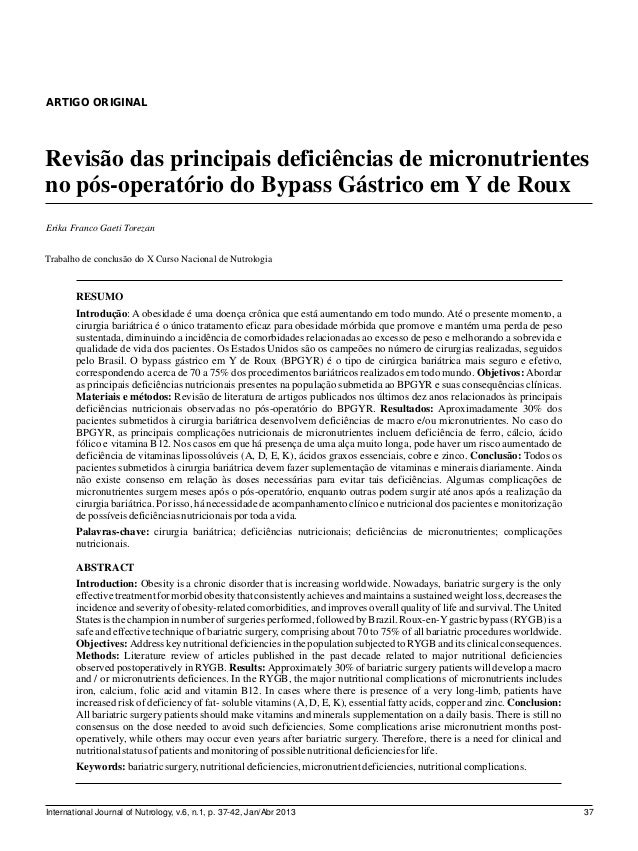 ARTIGO ORIGINAL Trabalho de conclusão do X Curso Nacional de Nutrologia Revisão das principais deficiências de micronutrie...