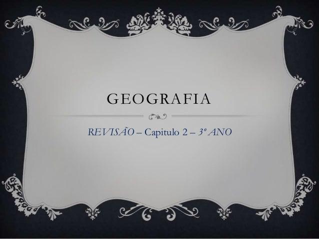 GEOGRAFIA REVISÃO – Capitulo 2 – 3º ANO