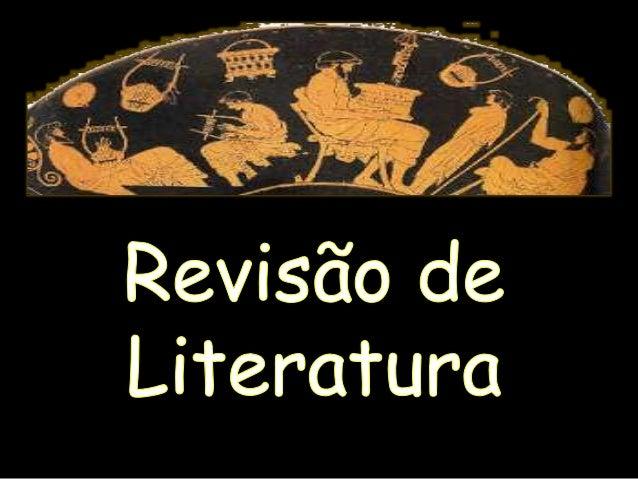 Por que a literatura grega é importante  para literatura Ocidental?  • Primeira a surgir na Europa, a literatura grega  la...