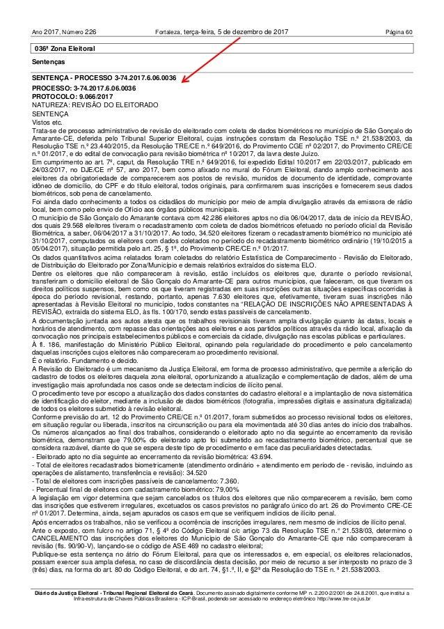 Ano 2017 226, Número Fortaleza, Página 60terça-feira, 5 de dezembro de 2017 Diário da Justiça Eleitoral - Tribunal Regiona...
