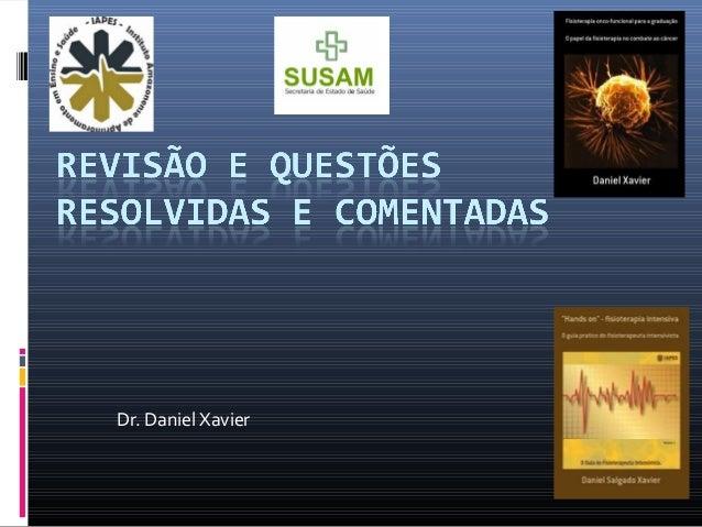 Dr. Daniel Xavier