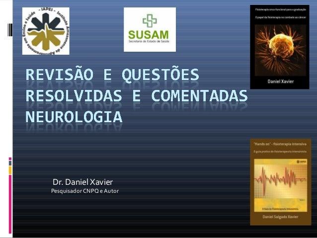 Dr. Daniel Xavier Pesquisador CNPQ e Autor
