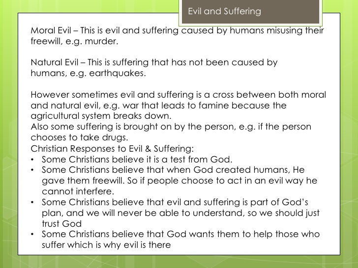 evil and suffering rs Creates faith that good can triumph over evil, so helps christians face  persecution and suffering • proves that jesus was god's son, so gives authority  to his.