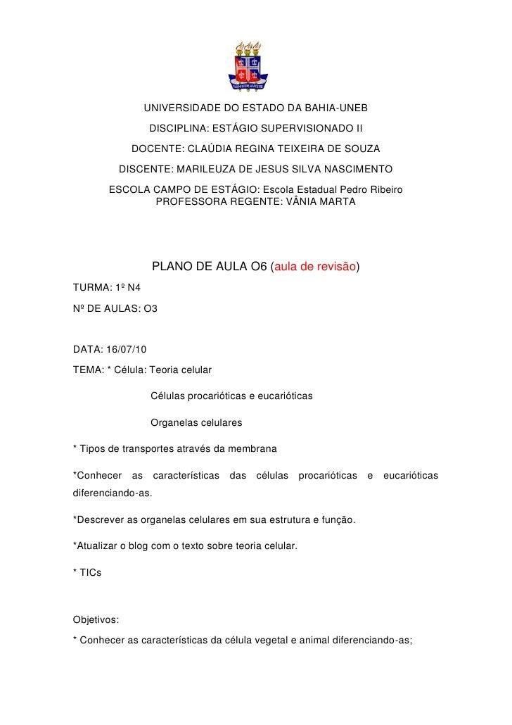 UNIVERSIDADE DO ESTADO DA BAHIA-UNEB                  DISCIPLINA: ESTÁGIO SUPERVISIONADO II              DOCENTE: CLAÚDIA ...