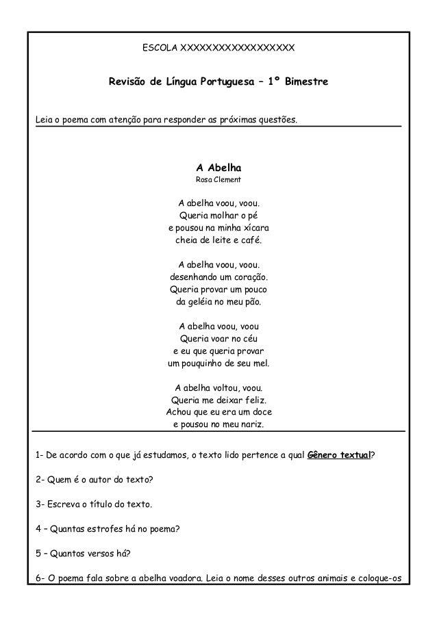 ESCOLA XXXXXXXXXXXXXXXXXX Revisão de Língua Portuguesa – 1º Bimestre Leia o poema com atenção para responder as próximas q...