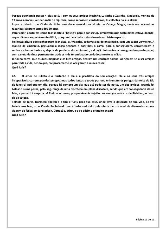 Página 11 de 11Porque queriam ir passar 4 dias ao Sul, com os seus amigos Huginho, Luisinho e Zezinho, Cinderela, menina d...