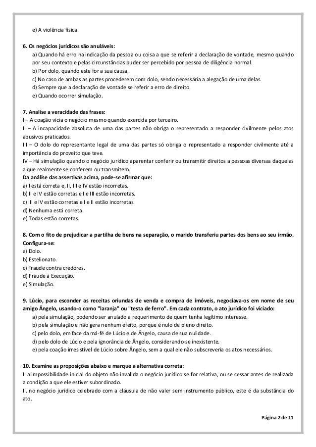 Página 2 de 11e) A violência física.6. Os negócios jurídicos são anuláveis:a) Quando há erro na indicação da pessoa ou coi...