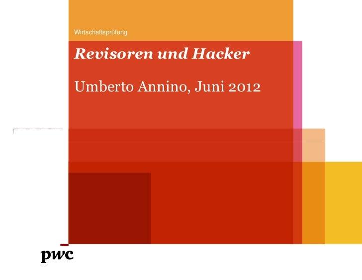 WirtschaftsprüfungRevisoren und HackerUmberto Annino, Juni 2012