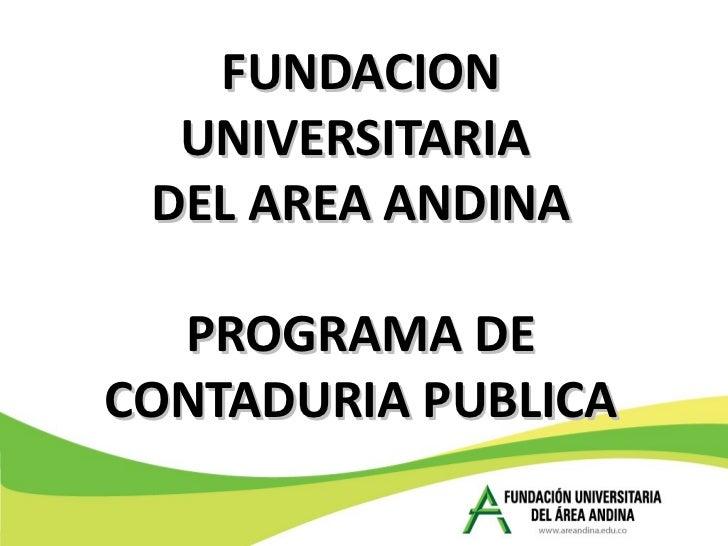 FUNDACION UNIVERSITARIA  DEL AREA ANDINA PROGRAMA DE CONTADURIA PUBLICA