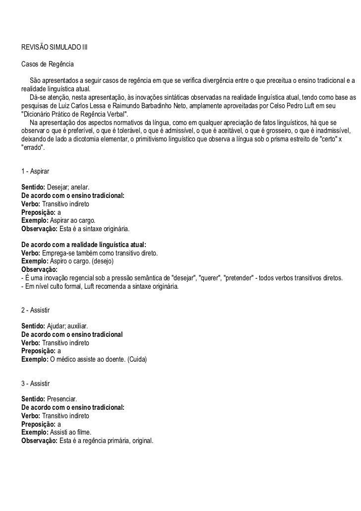 REVISÃO SIMULADO IIICasos de Regência   São apresentados a seguir casos de regência em que se verifica divergência entre o...