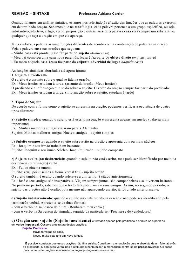 REVISÃO – SINTAXE                                 Professora Adriana CarrionQuando falamos em análise sintática, estamos n...