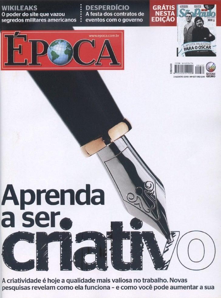 Revista Época: Aprenda a ser criativo