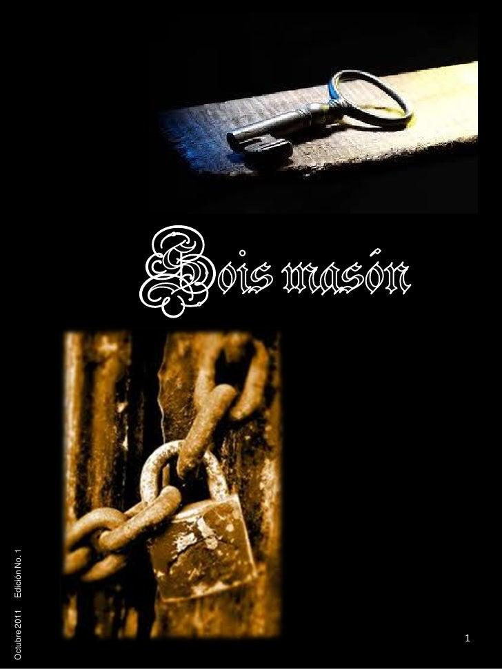 Octubre 2011   Edición No. 1   1