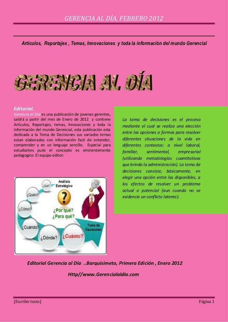 GERENCIA AL DÍA, FEBRERO 2012    Articulos, Reportajes , Temas, Innovaciones y toda la información del mundo GerencialEdit...