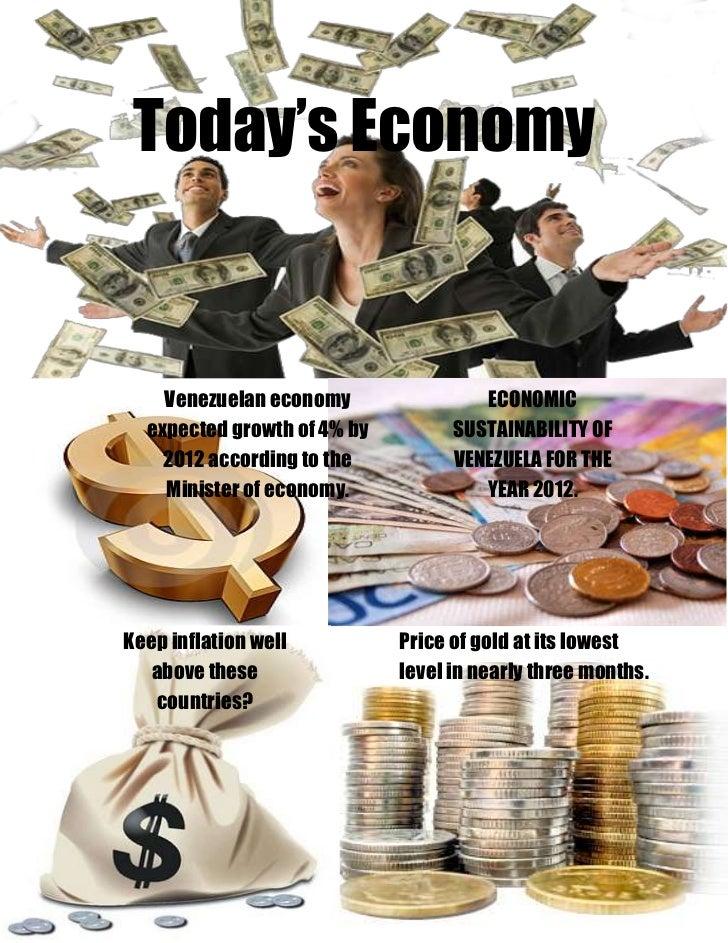 Today's Economy    Venezuelan economy                ECONOMIC  expected growth of 4% by         SUSTAINABILITY OF    2012 ...