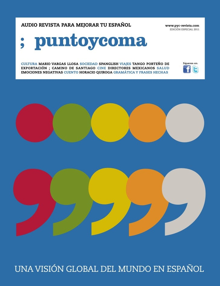 ....,,,,,. AUDIO REVISTA PARA MEJORAR TU ESPAÑOL                              www.pyc-revista.com CULTURA MARIO VARGAS LLO...