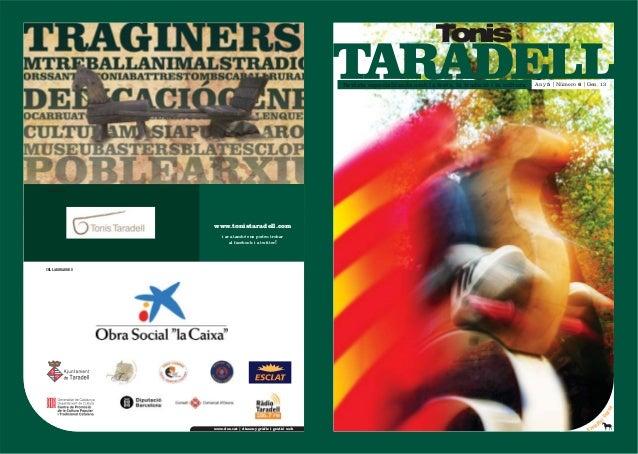 Tonis                                                             Revista especialitzada amb la festa, la tradició i la cu...
