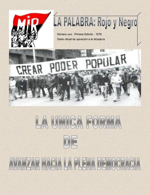 Número uno . Primera Edición . 1978. Diario oficial de oposición a la dictadura
