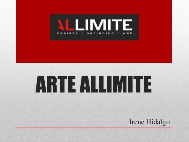 ARTE ALLIMITE Irene Hidalgo