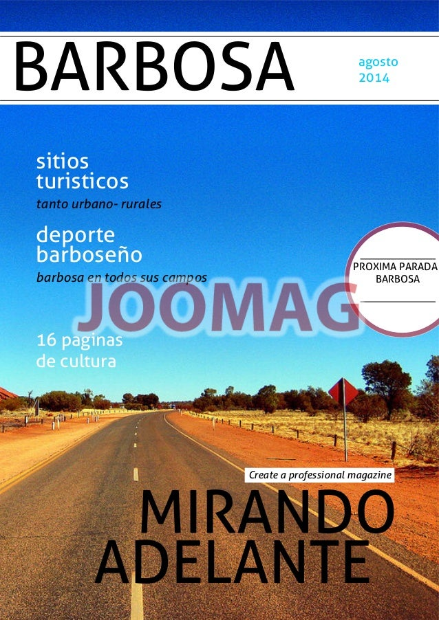 BARBOSA agosto 2014 sitios turisticos tanto urbano- rurales deporte barboseño barbosa en todos sus campos 16 paginas de cu...