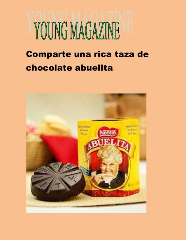 Comparte una rica taza de  chocolate abuelita