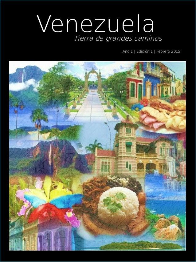 VenezuelaTierra de grandes caminos Año 1 | Edición 1 | Febrero 2015
