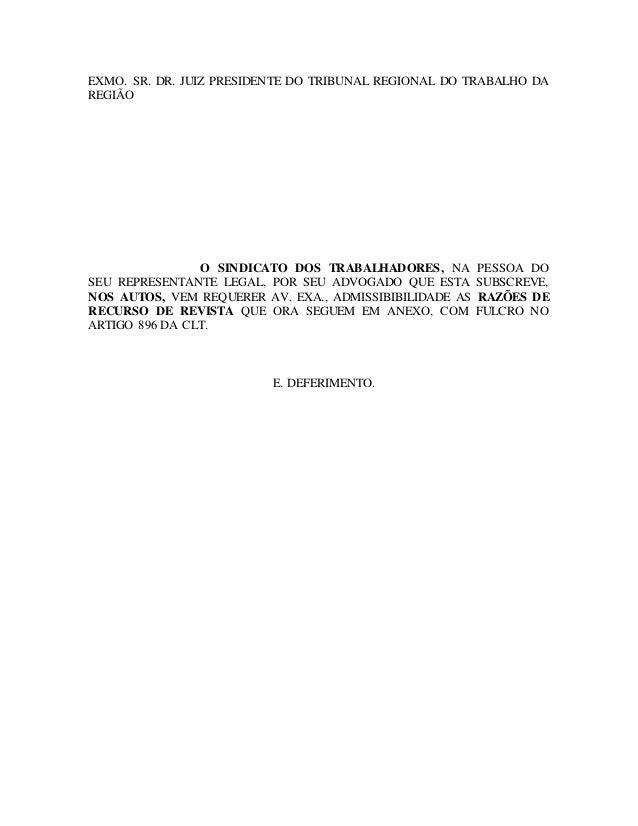 EXMO. SR. DR. JUIZ PRESIDENTE DO TRIBUNAL REGIONAL DO TRABALHO DA REGIÃO O SINDICATO DOS TRABALHADORES, NA PESSOA DO SEU R...