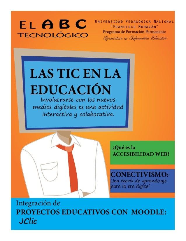"""El A B C tecnológico Universidad Pedagógica Nacional """"Francisco Morazán"""" Programa de Formación Permanente Licenciatura en ..."""