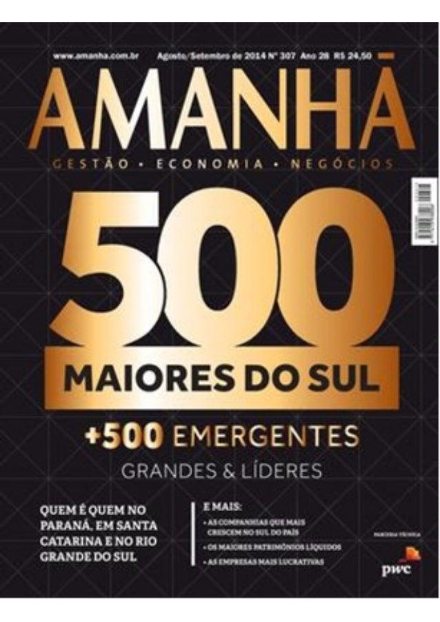 Revista amanha | 500 Maiores do Sul