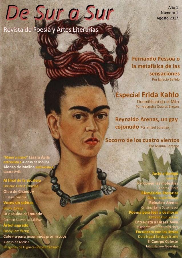 Revista de Poesía y Artes Literarias De Sur a Sur Revista de Poesía y Artes Literarias De Sur a Sur Año 1 Número 1 Agosto ...
