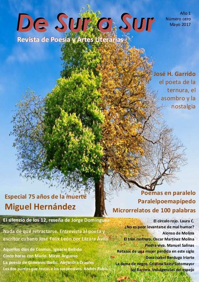 Revista de Poesía de Sur a Sur - Numero cero -- Página 1 de 135 De Sur a SurDe Sur a Sur Año 1 Número cero Mayo 2017 El si...