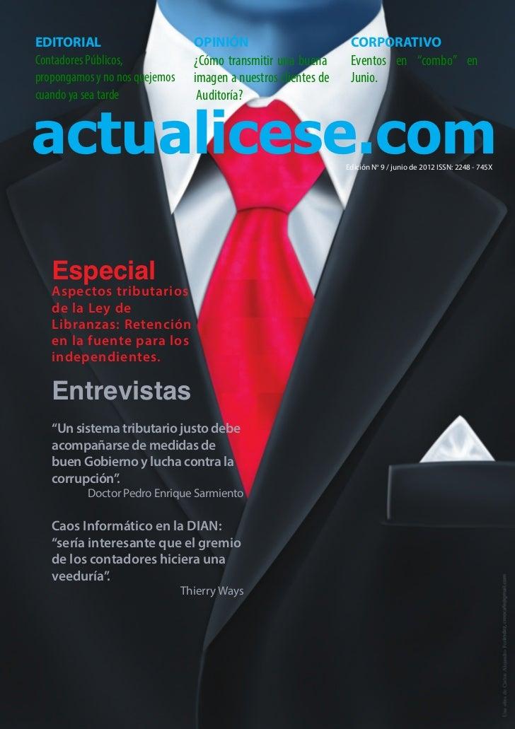 EDITORIAL                         OPINIÓN                          CORPORATIVOContadores Públicos,              ¿Cómo tran...