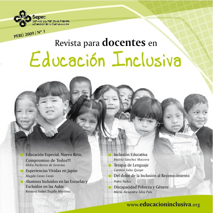 009 / Nº 1PERÚ 2                         Revista para docentes en       Educación Inclusiva     Educación Especial, Nuevo ...
