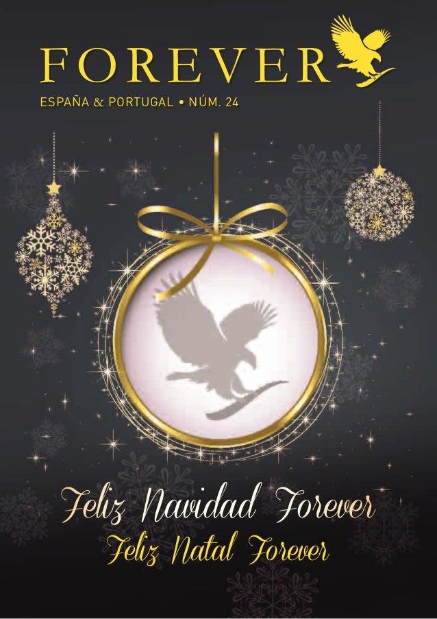 ESPAÑA & PORTUGAL • NÚM. 24  Feliz Navidad Forever        Feliz Natal Forever