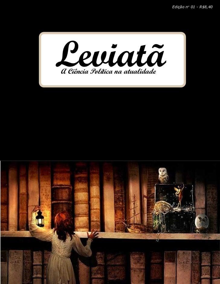 Edição no 01 - R$8,40LeviatãA Ciência Política na atualidade                                   Leviatã 1                  ...