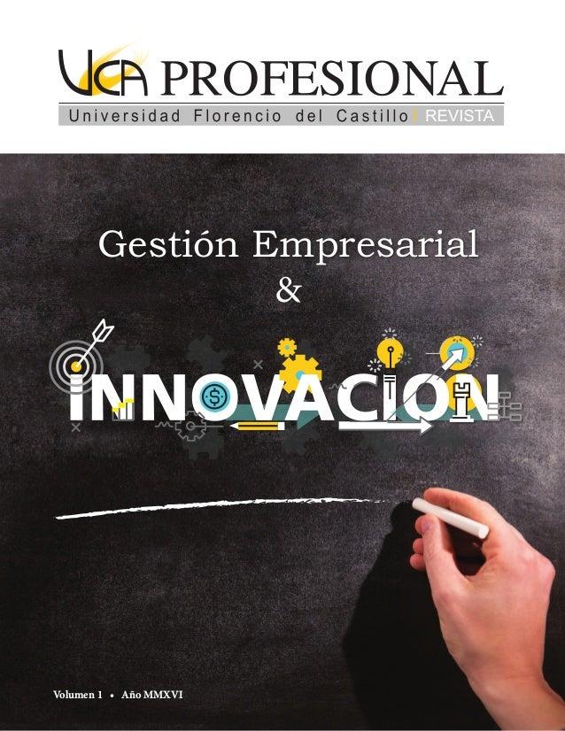 Volumen 1 • Año MMXVI Gestión Empresarial &