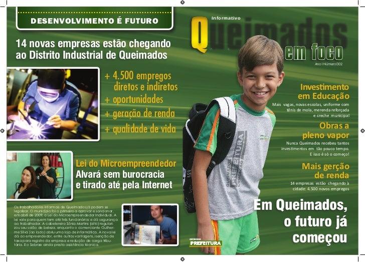 Queimados         DESENVOLVIMENTO É FUTURO                                            Informativo14 novas empresas estão c...