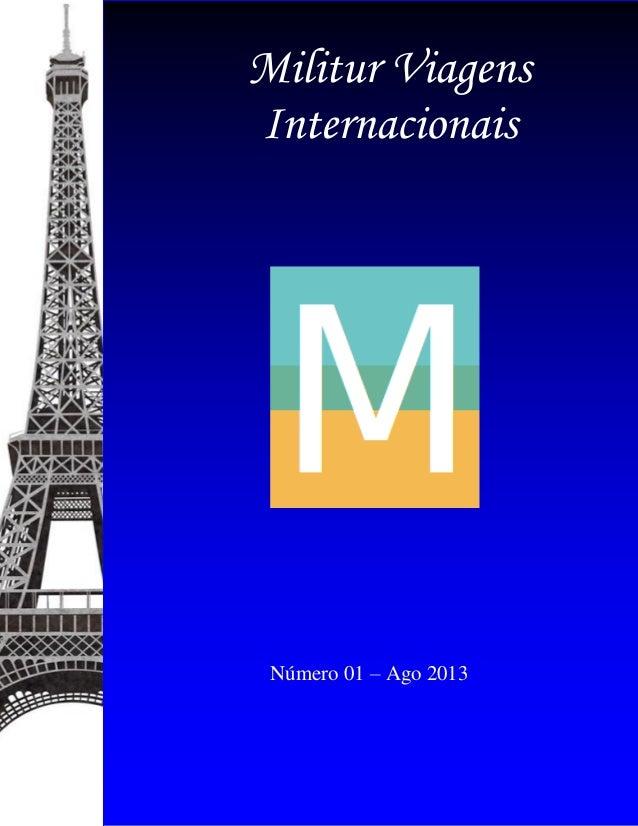 Militur Viagens Internacionais Número 01 – Ago 2013