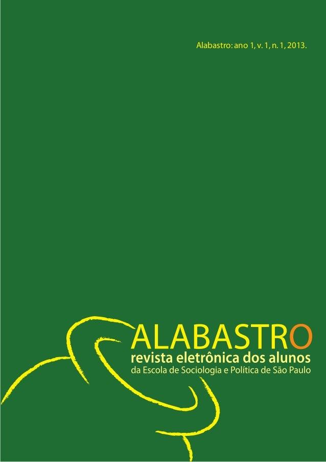 Alabastro: ano 1, v. 1, n. 1, 2013.